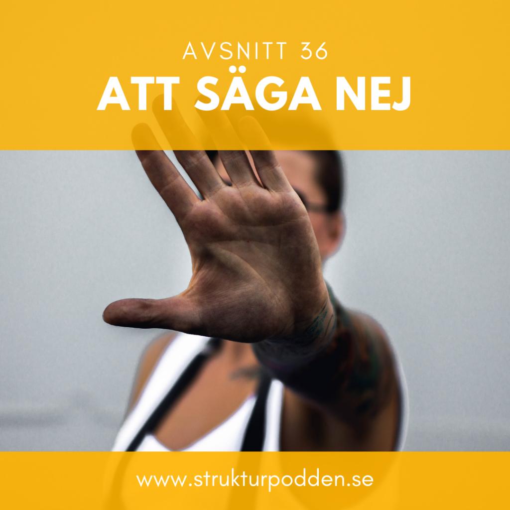 Att säga nej. strukturpodden.se
